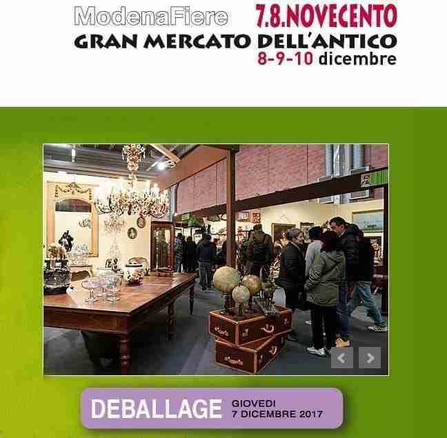 Gran Mercato dell'antico 7.8.Novecento Modena fiere 8-9-10 dicembre 2017