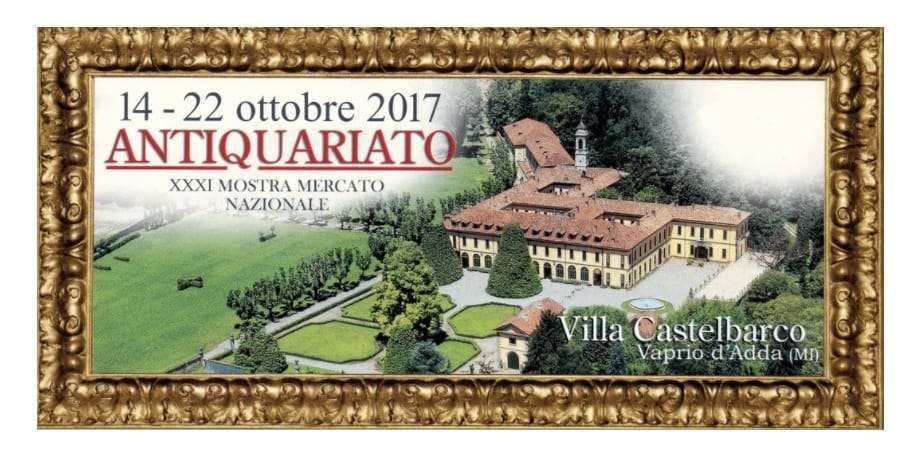 XXXI Mostra nazionale di antiquariato Villa Castelbarco – Vaprio d'Adda – Milano