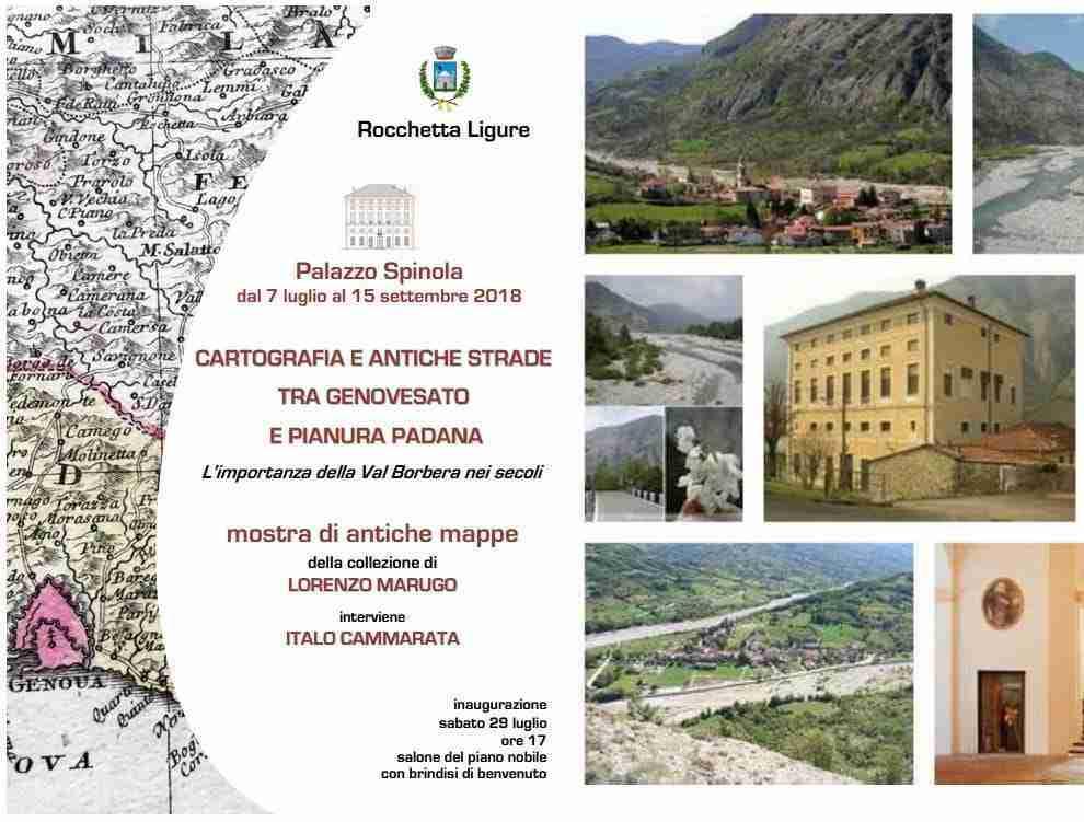Cartografia e Antiche Strade Palazzo Spinola Rocchetta Ligure 07 luglio / 15 settembre 2018